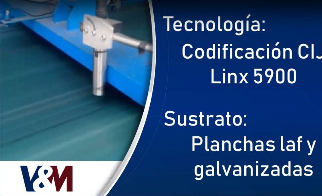 Codificacion CIJ Linx 5900 sobre planchas de Laf y Galvanizadas